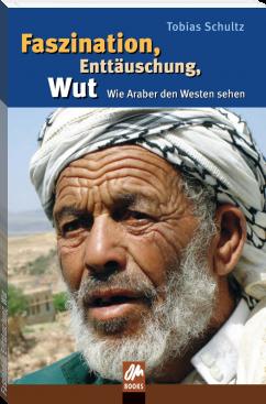 "Buchcover Tobias Schultz - ""Faszination, Enttäuschung, Wut"""
