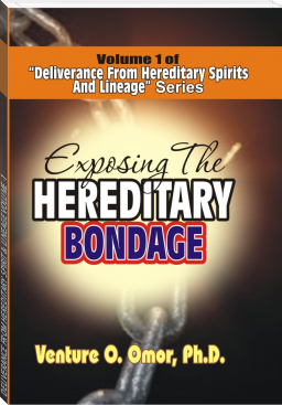 DELIVERANCE FROM HEREDITARY SPIRIT & LINEAGE VOLUME -1