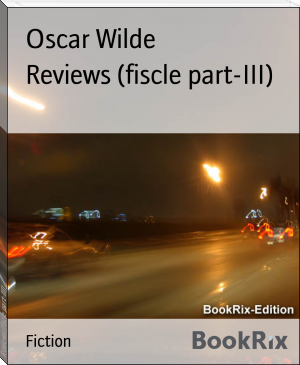 Reviews (fiscle part-III)