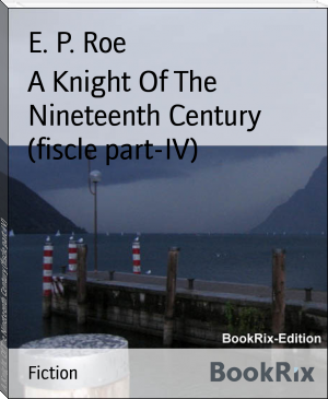 A Knight Of The Nineteenth Century (fiscle part-IV)