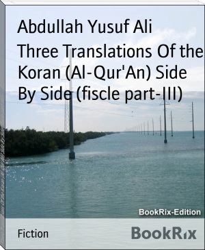 Three Translations Of the Koran (Al-Qur'An) Side By Side (fiscle part-III)