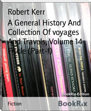 A General History And Collection Of voyages And Travels, Volume 14 Fiscle (Part-I)