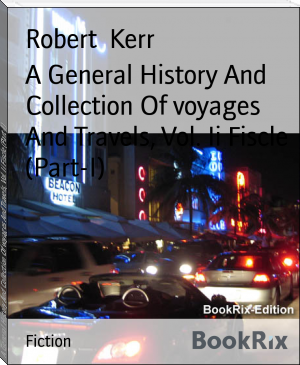 A General History And Collection Of voyages And Travels, Vol. Ii Fiscle (Part-I)