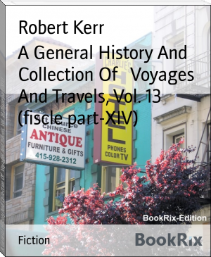 A General History And Collection Of   Voyages And Travels, Vol. 13 (fiscle part-XIV)