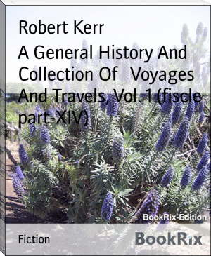 A General History And Collection Of   Voyages And Travels, Vol. 1 (fiscle part-XIV)