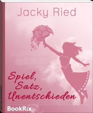 """Buchcover Jacky Ried - """"Spiel, Satz, Unentschieden"""""""