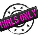 Girls ONLY!!!